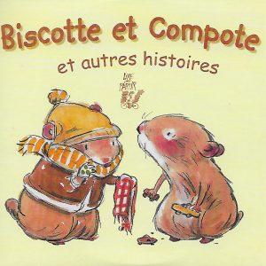 0024-2 BISCOTTE ET COMPOTE ET AUTRES HISTOIRES (CD)