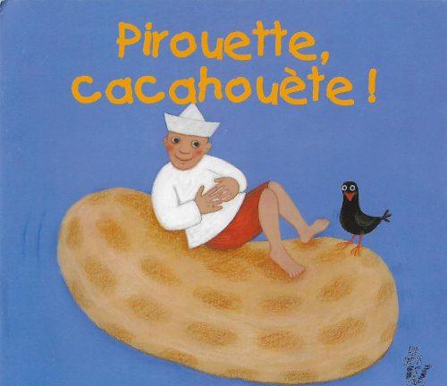 4010-COUV Pirouette cacahouète !