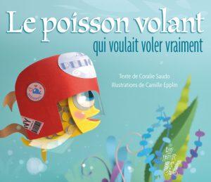 4030 COUV LE POISSON VOLANT QUI VOULAIT VOLER VRAIMENT