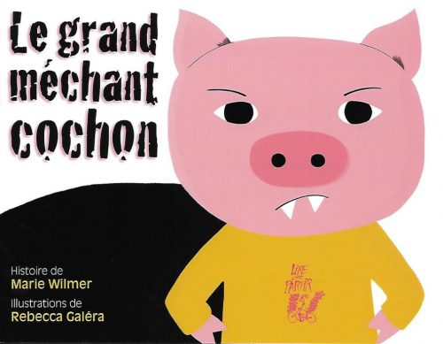 3020-COUV LE GRAND MÉCHANT COCHON