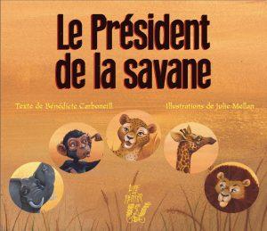 5091-COUV Le président de la savane