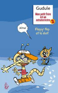7035 - Couv MON PETIT FRÈRE EST UN EXTRATERRESTE 2: FLOPPY-FLOP ET LE CHAT