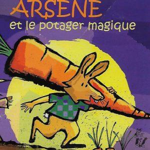 0031-1 ARSÈNE ET LE POTAGER MAGIQUE