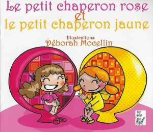 4003-COUV le petit chaperon rose et le petit chaperon jaune,