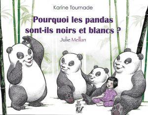 3010-COUV POURQUOI LES PANDAS SONT-ILS NOIRS ET BLANCS?
