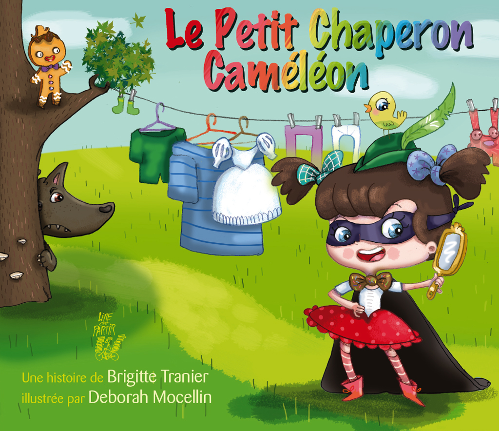 Littérature: Le Petit Chaperon Caméléon