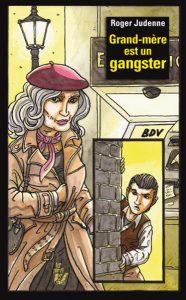 9102 COUV GD MERE GANGSTER 22 JUILL BAT_GABARIT