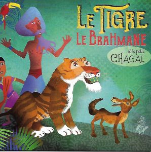 0044-couv Le tigre, le brahmane et le petit chacal CD