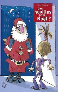 8045-couv Des nouilles à Noël ? suivi de Un réveillon d'enfer