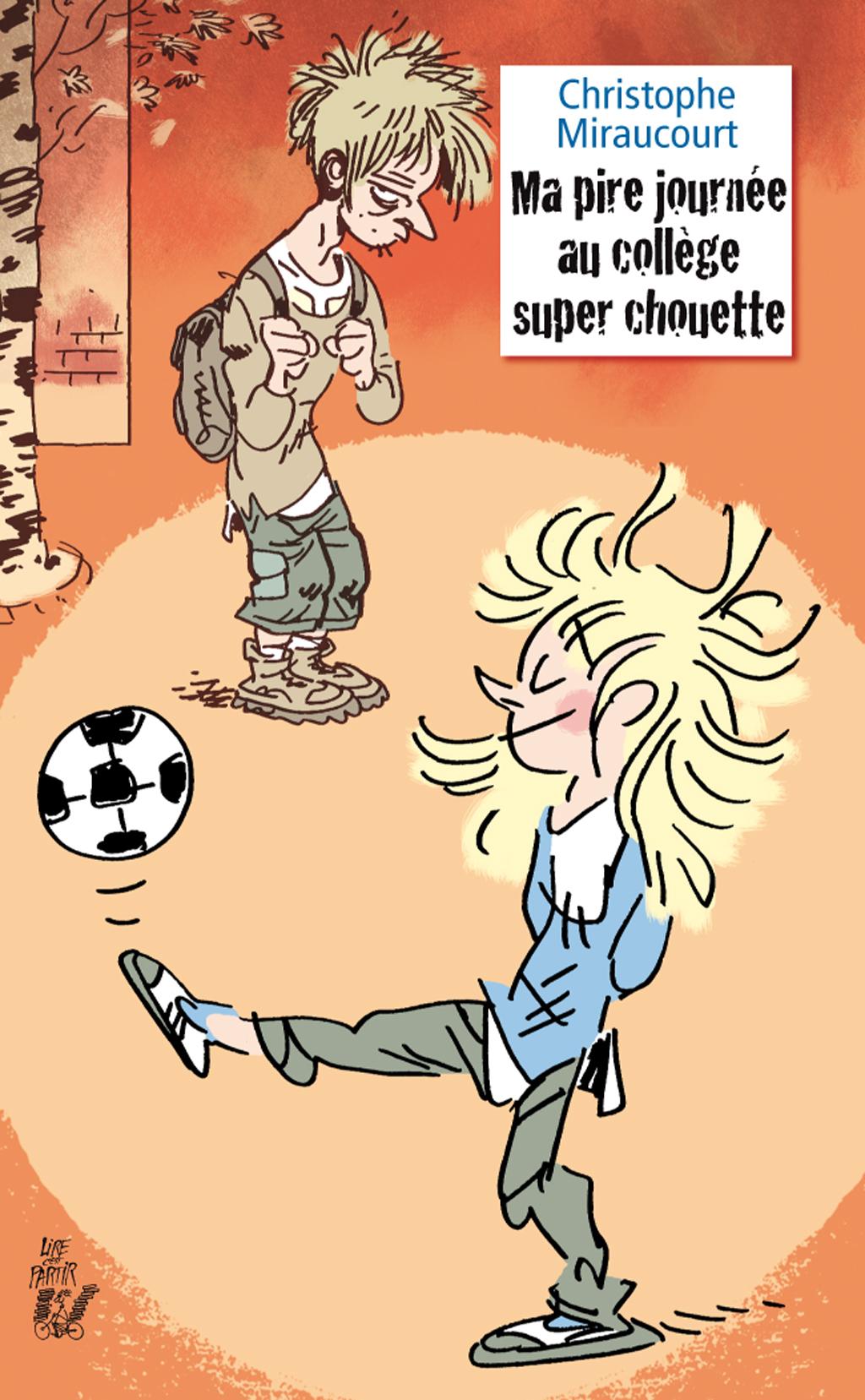 Ma Pire Journee Au College Super Chouette Lire C Est Partir